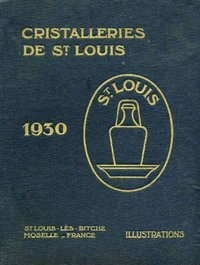 CRISTAL DE SAINT LOUIS CATALOGUE 1930    A TELECHARGER